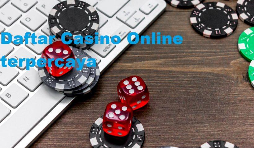 Kelebihan Dari Sebuah Permainan Casino Online